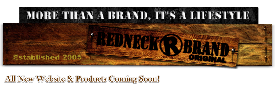 Redneck Brand Products