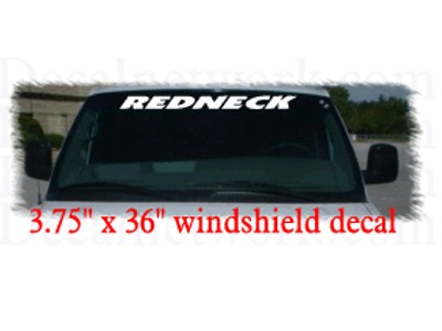 Redneck Windshield Decal